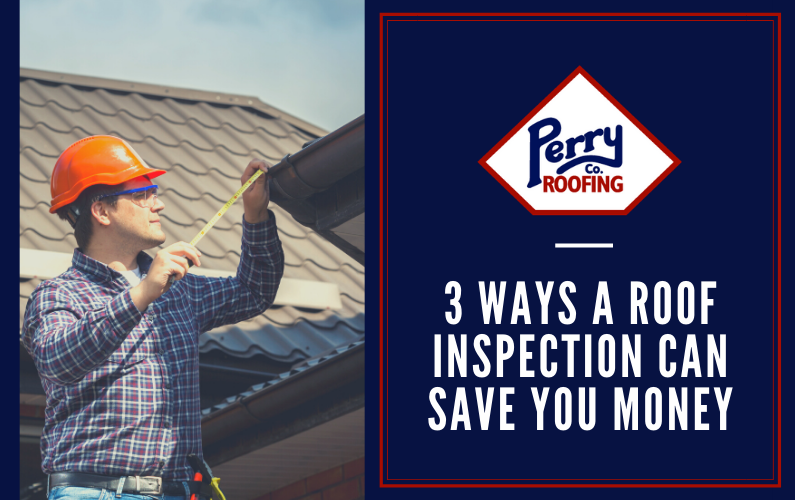 3 Ways a Roof Inspection Can Save You Money