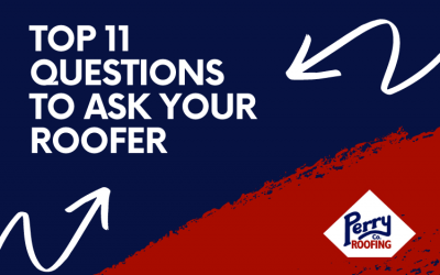 Top 11 Questions to Ask Your Roofer